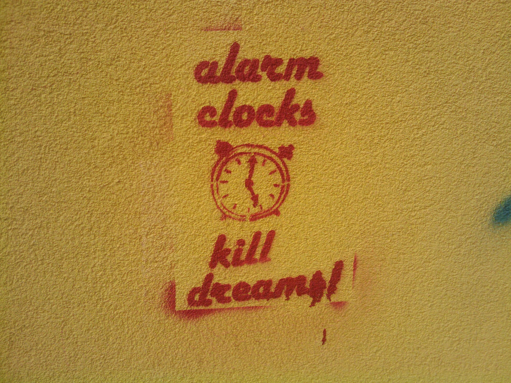 - alarm_clocks_kill_dreams